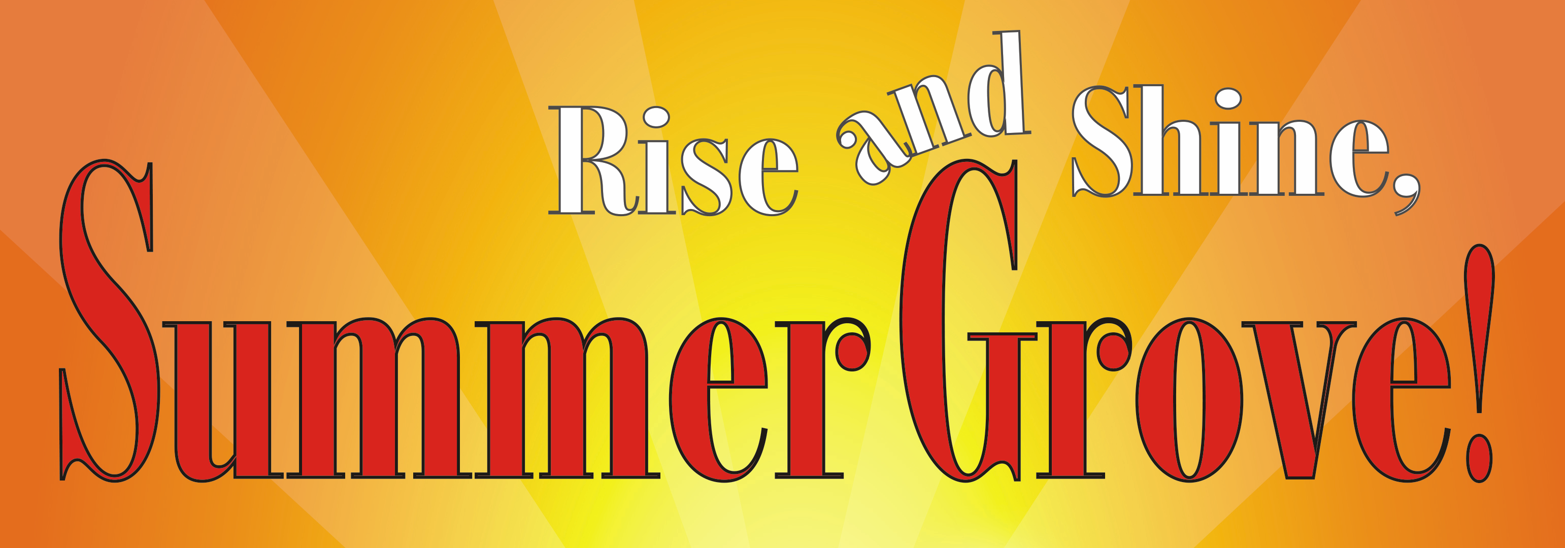 Rise and Shine Summer Grove Logo
